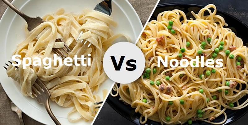 Noodles Vs Spaghetti
